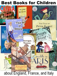 Best Books for Kids about England, France and Italy