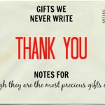 Gifts We Never Write Thank You Notes For