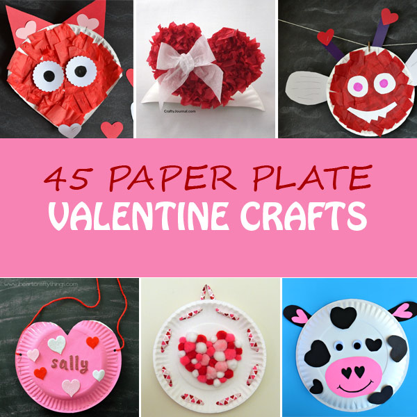 45 Paper Plate Valentine Crafts For Kids Valentine S Day Craft Ideas