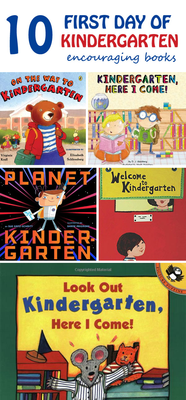 10 Encouraging books about First Day of Kindergartner.