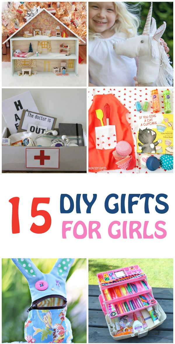15 DIY GIFTS FOR GIRLS . These are perfect for birthdays or Christmas | at Non Toy Gifts