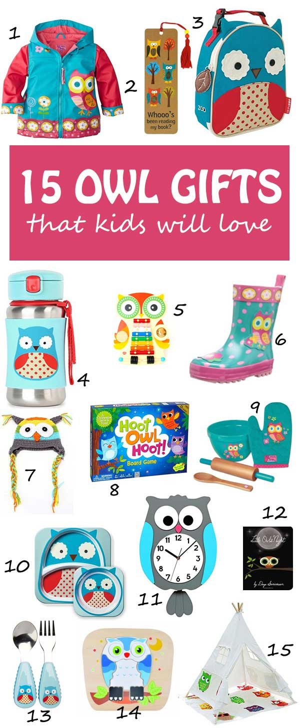 15 OWL GIFTS FOR KIDS. | at Non Toy GIfts