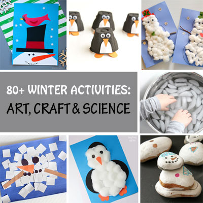 80+ Winter Activities for Kids: Art, Craft and Science