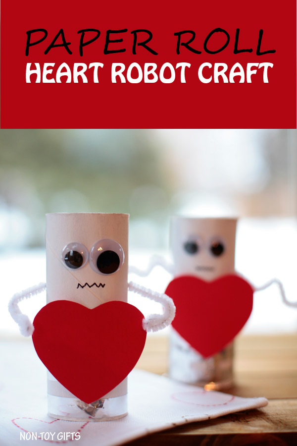 Heart robots - an easy Valentine crafts for kids. Made with paper roll. Toddlers will love making these robots. | at Non-Toy Gifts