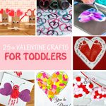 25+ Easy Valentine Crafts for Toddlers