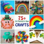 75+ St Patrick's Day Crafts for Kids