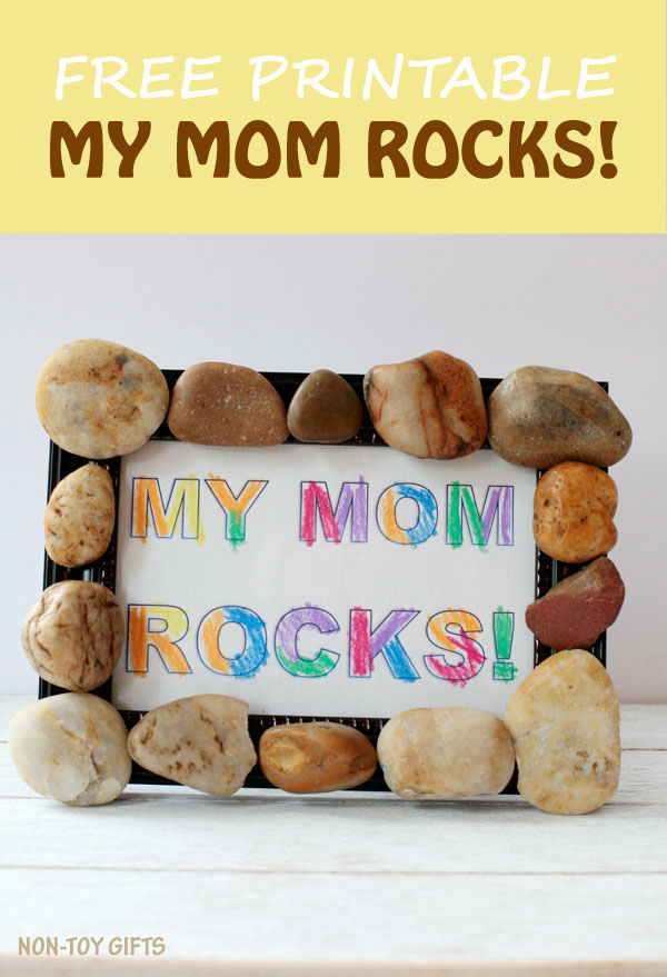 MY MOM ROCKS! An easy Mother's Day craft and keepsake that kids and parents can make together. Perfect for toddlers, preschoolers, kindergartners and older kids. | at Non-Toy Gifts