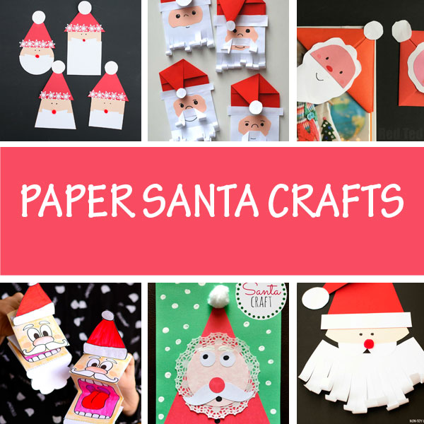 Paper Santa crafts for kids