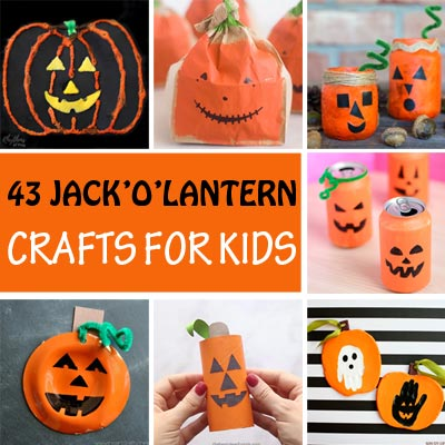 40+ Jack'O'Lantern Crafts For Kids