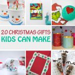 20 Christmas gifts kids can make