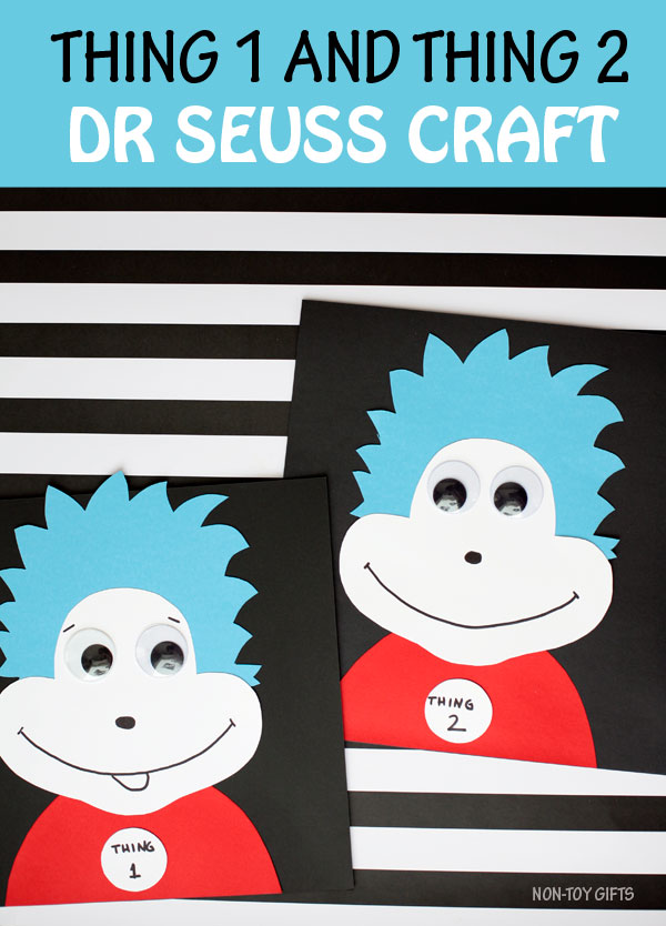 Thing 1 and thing 2 craft for kids - easy Dr Seuss craft to go along with the book The Cat In The Hat. #thing1andthing2 #drseuss #nontoygifts