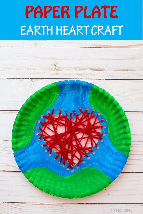 Paper plate Earth heart craft for kids. Use paper plate and yarn to celebrate Earth Day. Great sewing project for preschoolers. #earthcraft #earthday #nontoygifts #earthheart