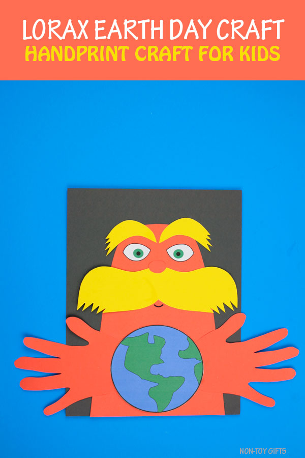 Lorax Earth Day craft for kids. Easy handprint Earth Day craft for preschoolers and older kids. #EarthDaycraft #loraxEarthDay #nontoygifts