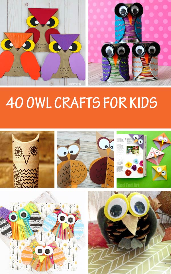 Owl crafts for kids, teachers and parents