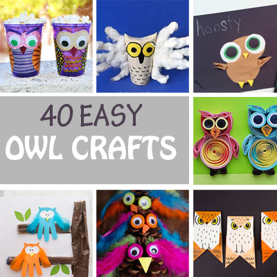 40 Owl Crafts