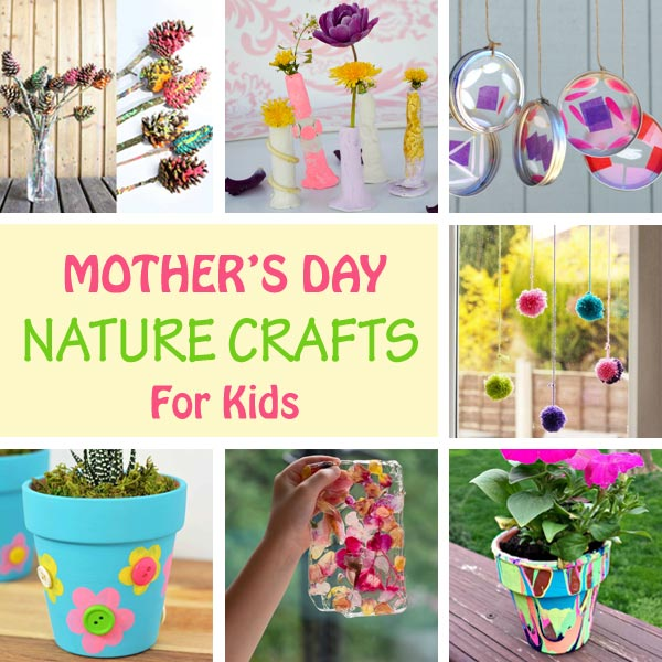 Mother's Day nature crafts kids can make