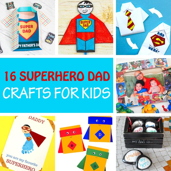 Father's Day superhero dad crafts for kids