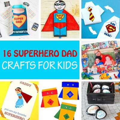 Father's Day superhero dad crafts